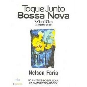 TOQUE JUNTO BOSSA NOVA - VIOLÃO - Nelson Faria