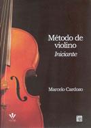 METODO DE VIOLINO INICIANTE - MARCELO CARDOZO