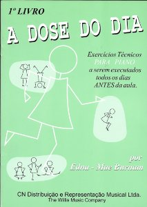 A DOSE DO DIA - 1º LIVRO (Elementar) - Edna-Mae Burnam