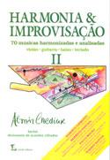 HARMONIA E IMPROVISAÇÃO - Vol. 2 - Almir Chediak
