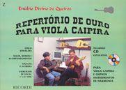 REPERTORIO DE OURO PARA VIOLA CAIPIRA com CD - Enúbio Divino de Queiroz