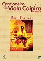 CANCIONEIRO DE VIOLA CAIPIRA VOL 1 - Rui Torneze