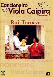 CANCIONEIRO DE VIOLA CAIPIRA VOL 2 - Rui Torneze