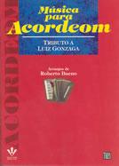 MÚSICA PARA ACORDEOM - TRIBUTO A LUIZ GONZAGA