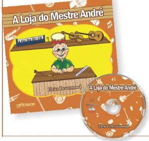 A LOJA DO MESTRE ANDRÉ – Elvira Drummond