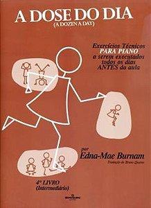 A DOSE DO DIA - 4º LIVRO (Intermediário) - Edna-Mae Burnam