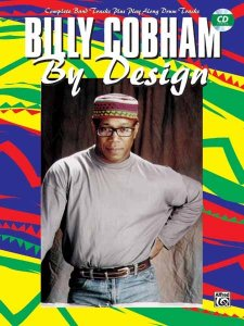 COMPLETE BAND TRACKS PLUS PLAY ALONG DRUM TRACKS BILLY COBHAM BY DESIGN