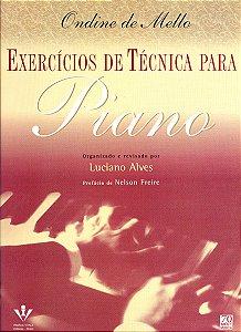 EXERCÍCIOS DE TÉCNICA PARA PIANO - Ondine de Mello