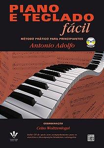 PIANO E TECLADO FÁCIL - Método Prático para Principiantes - Antonio Adolfo