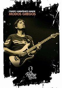CAMPO HARMÔNICO MAIOR - MODOS GREGOS - Rodrigo Ribeiro