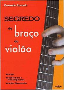 SEGREDO DO BRAÇO DO VIOLÃO - FERNANDO AZEVEDO