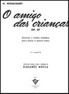 O AMIGO DAS CRIANÇAS - OP. 87 - 1ª PARTE - Heinrich Wohlfahrt (4 mãos)