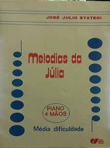 MELODIAS DA JÚLIA - José Julio Stateri (4 MÃOS)
