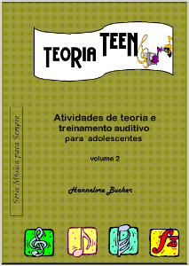 TEORIA TEEN VOL.2 - Hannelore Bucher Atividades de teoria e treinamento auditivo para adolescentes
