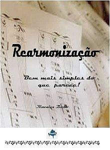 REARMONIZAÇÃO - Hannelore Bucher - Bem Mais Simples Do Que Parece