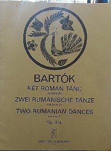 BARTÓK – TWO RUMANIAN DANCES (AWEI RUMANISCHE TANZE) op. 8/a – Bela Bartók