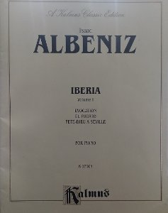 ALBENIZ – IBERIA VOL 1 – Isaac Albeniz