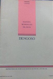 DENGOSO (Choro) – Manoel Rodrigues da Silva - PARTITURAS PARA BANDA