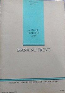 DIANA NO FREVO (Frevo) – Manuel Ferreira Lima - PARTITURAS PARA BANDA