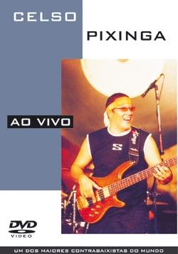DVD - CELSO PIXINGA - AO VIVO