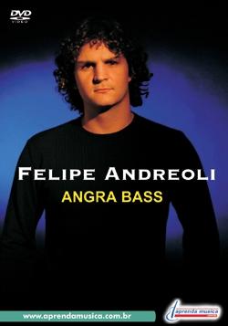 DVD - FELIPE ANDREOLI - ANGRA BASS