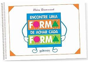 ENCONTRE UMA FORMA DE ACHAR CADA FORMA - Elvira Drummond