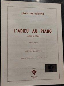 ADEUS AO PIANO (L´ADIEU AU PIANO) - partitura para piano - Beethoven - Revisão Moura Lacerda