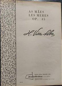 AS MÃES Opus 45 - partitura para piano - Villa-Lobos