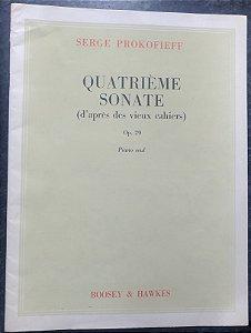 PROKOFIEFF - SONATA N° 4 Opus 29 (Quatrieme Sonate) D´aprês des vieux cahiers Ed. Boosey & Hawkes