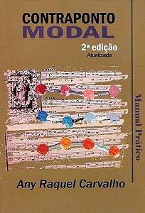 CONTRAPONTO MODAL - Manual Prático - Any Raquel Carvalho - 2ª Edição Atualizada
