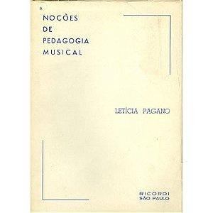 NOÇÕES DE PEDAGOGIA MUSICAL - Letícia Pagano