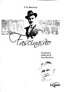PARTITURA PARA VIOLÃO: FASCINAÇÃO - F. D. Marchetti (arranjo Ivan Paschoito)