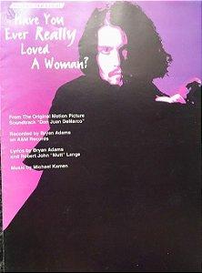 PARTITURA PARA VIOLÃO: HAVE YOU EVER REALLY LOVED A WOMAN? - Bryan Adams