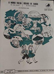 A MINHA VALSA / BOLHAS DE SABÃO - partituras para piano - Stanford King