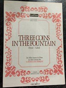 THREE COINS IN THE FOUNTAIN - Partitura para piano, canto e cifras para violão - Sammy Cahn e Jule Styne (trilha do filme A fonte dos desejos)