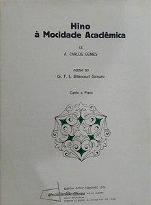 HINO À MOCIDADE ACADÊMICA - partitura para piano e canto - Carlos Gomes