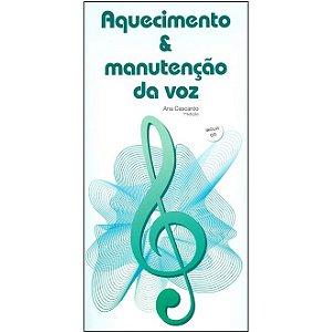 AQUECIMENTO E MANUTENÇÃO DA VOZ - Ana Cascardo