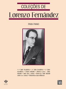 COLEÇÕES DE LORENZO FERNANDEZ PARA PIANO