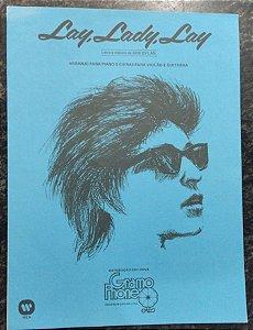 LAY, LADY, LAY - partitura para piano, vocal e cifras para violão - Bob Dylan