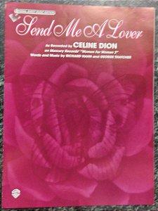 SEND ME A LOVER - partitura para piano, canto e cifras para violão - Celine Dion