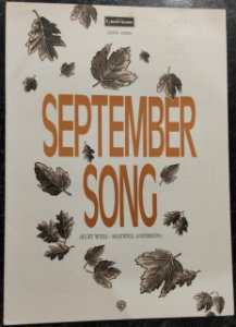 SEPTEMBER SONG - partitura para piano e canto - Kurt Weill e Maxwell Anderson