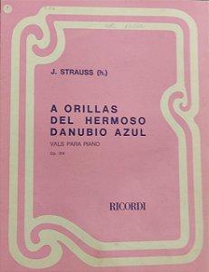 A ORILLAS DEL HERMOSO DANUBIO AZUL Opus 314 - partitura para piano - Strauss