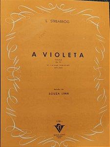 A VIOLETA - partitura para piano - valsa opus 99 - L. Streabbog