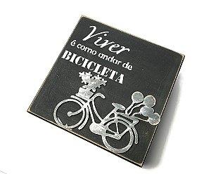 Caixa artesanal preta Viver é como andar de bicicleta | Pedalemos