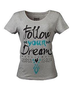 Camiseta Feminina Made in Mato Dream Mescla