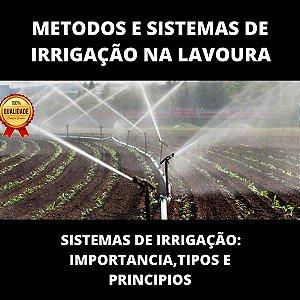 Métodos e Sistemas de Irrigação na Lavoura