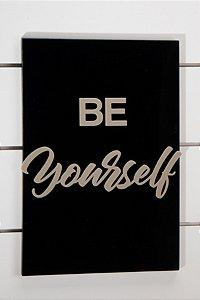 Quadro Be Yourself