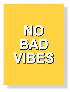 Placa No Bad Vibes P