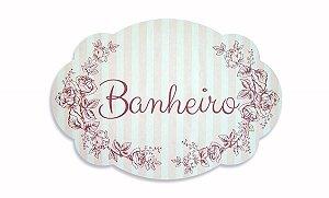 Placa Banheiro Rosa Listras G