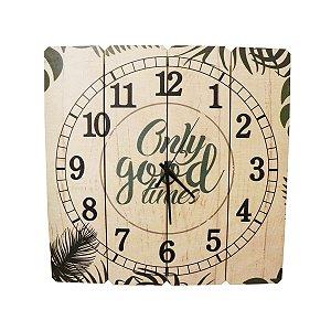 Relógio Only Good Times